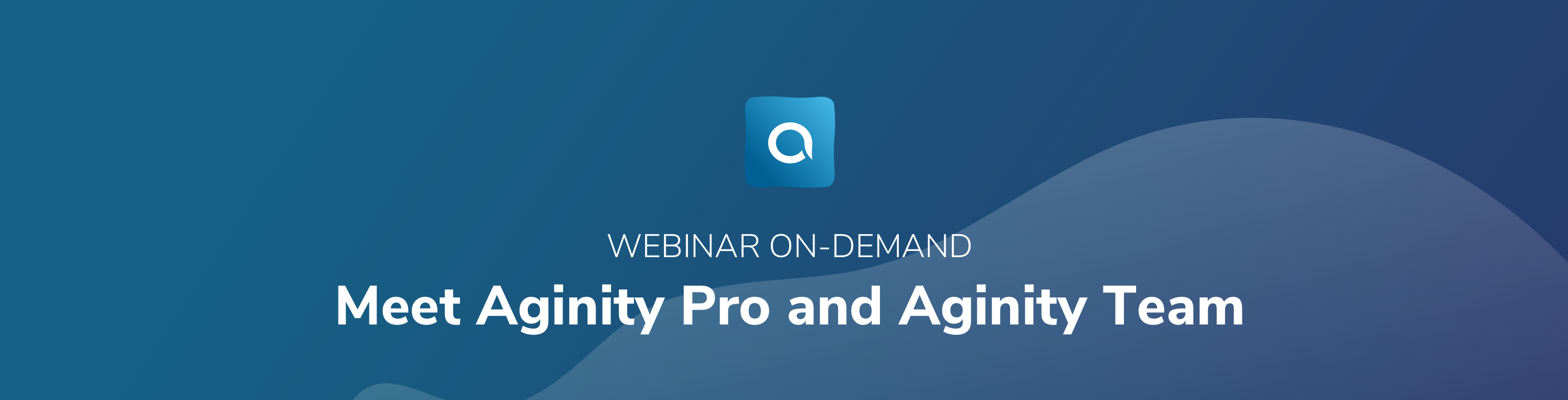 Aginity Pro and Team Webinar On-Demand-1